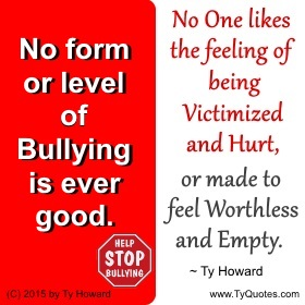 Ty Howard's Workplace Bullying Prevention Quotes